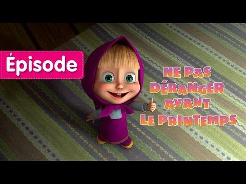Masha et Michka - Ne Pas Déranger Avant Le Printemps  (Épisode 2)