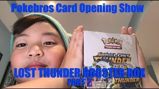 Pokemon Lost Thunder Booster Box Opening (Part 2)