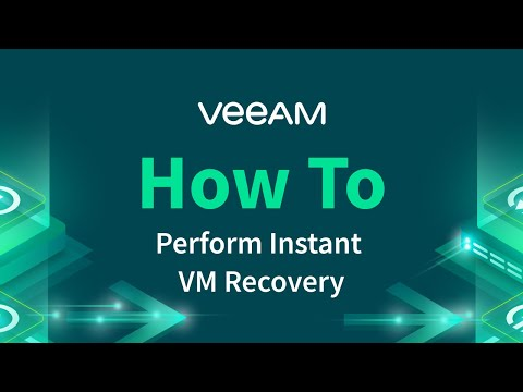 Veeam Backup & Replication - How to perform Instant VM Recovery