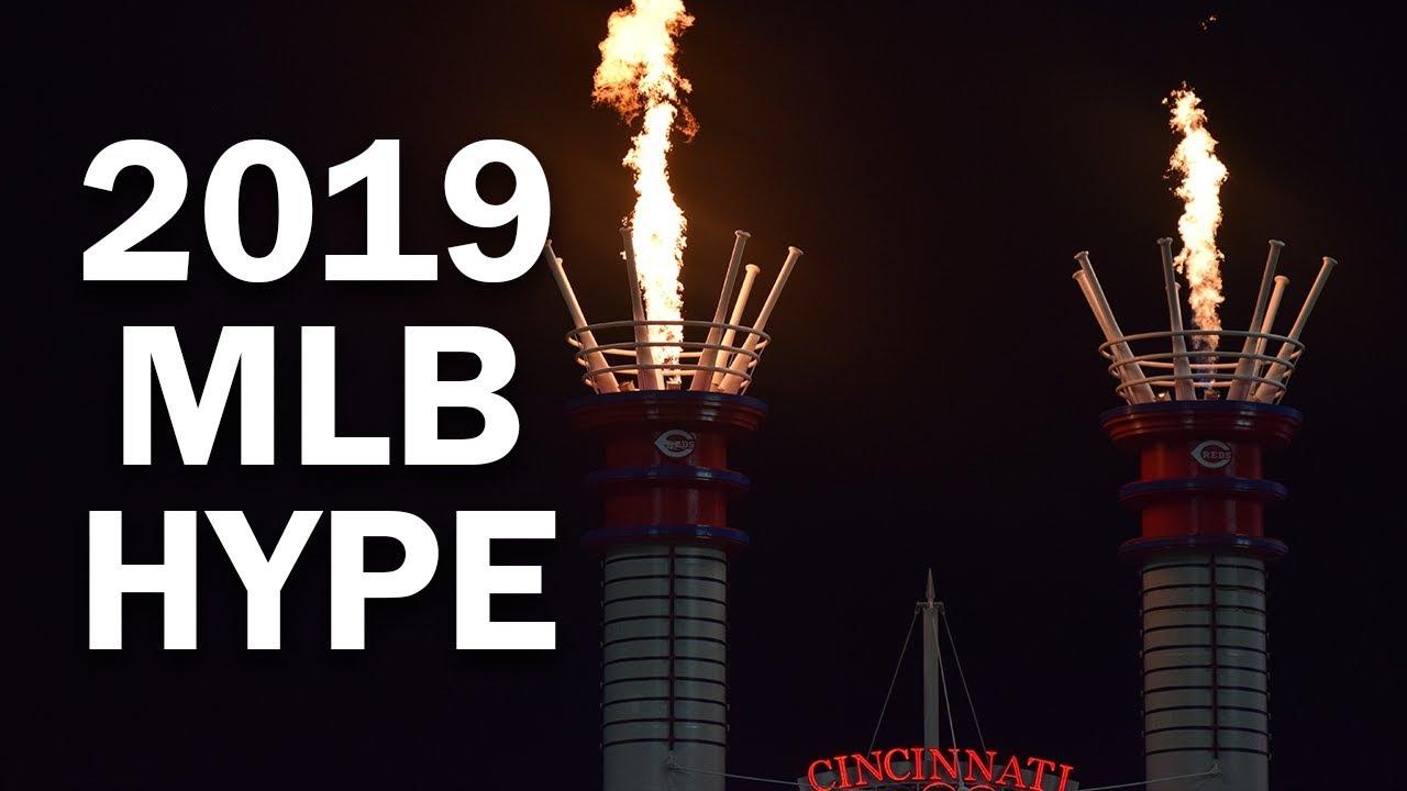 2019 MLB Season Hype -