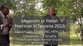 Veganism or Perish: Nutrition In Tanzania 2018 [English and Swahili]