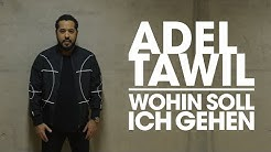 """Adel Tawil """"Wohin soll ich gehen"""" (Official Music Video)"""