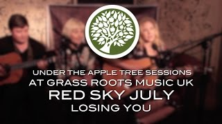 Red Sky July - 'Losing You' | UNDER THE APPLE TREE (at Grass Roots Music UK)