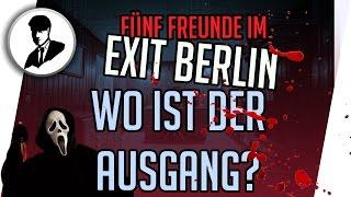 Wo ist der Ausgang? Fünf Freunde im EXIT Berlin - Das Live Escape Game