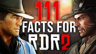 111 Facts For Red Dead Redemption 2!