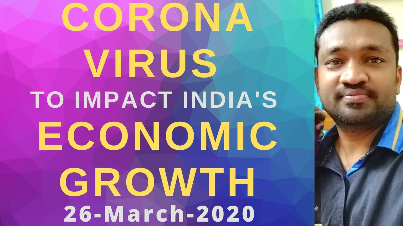 Corona Virus to Impact India's Economic Growth