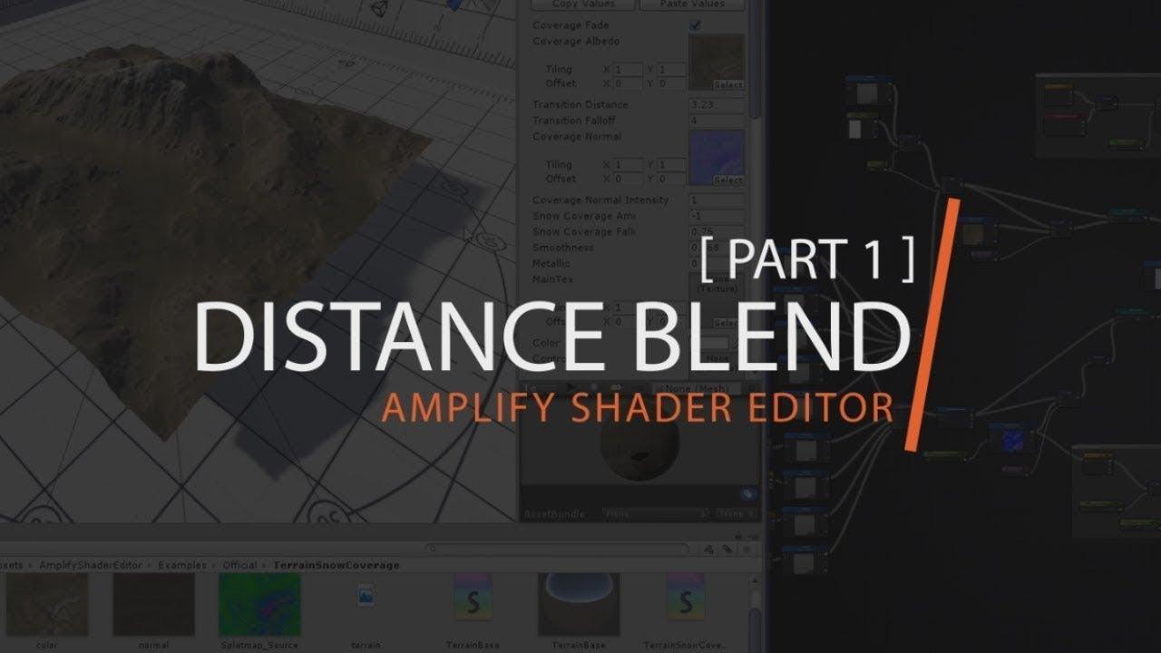 Amplify Shader Editor - Distance Blend Tutorial [ Part 1 ]