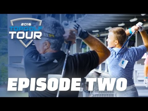 Episode Two | 2016 Topgolf Tour | Topgolf