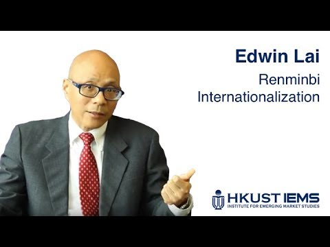 Edwin Lai: Renminbi Internationalization