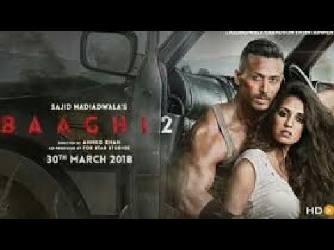 baaghi 2 full movie 2018 download youtube