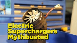 One of Mighty Car Mods's most viewed videos: Electric SuperChargers Mythbusted