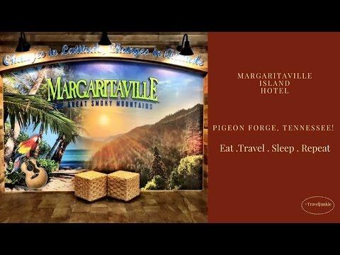 Best hotel in Pigeon Forge - Margaritaville Island Hotel in Pigeon Forge, Tennessee//Travel Vlog