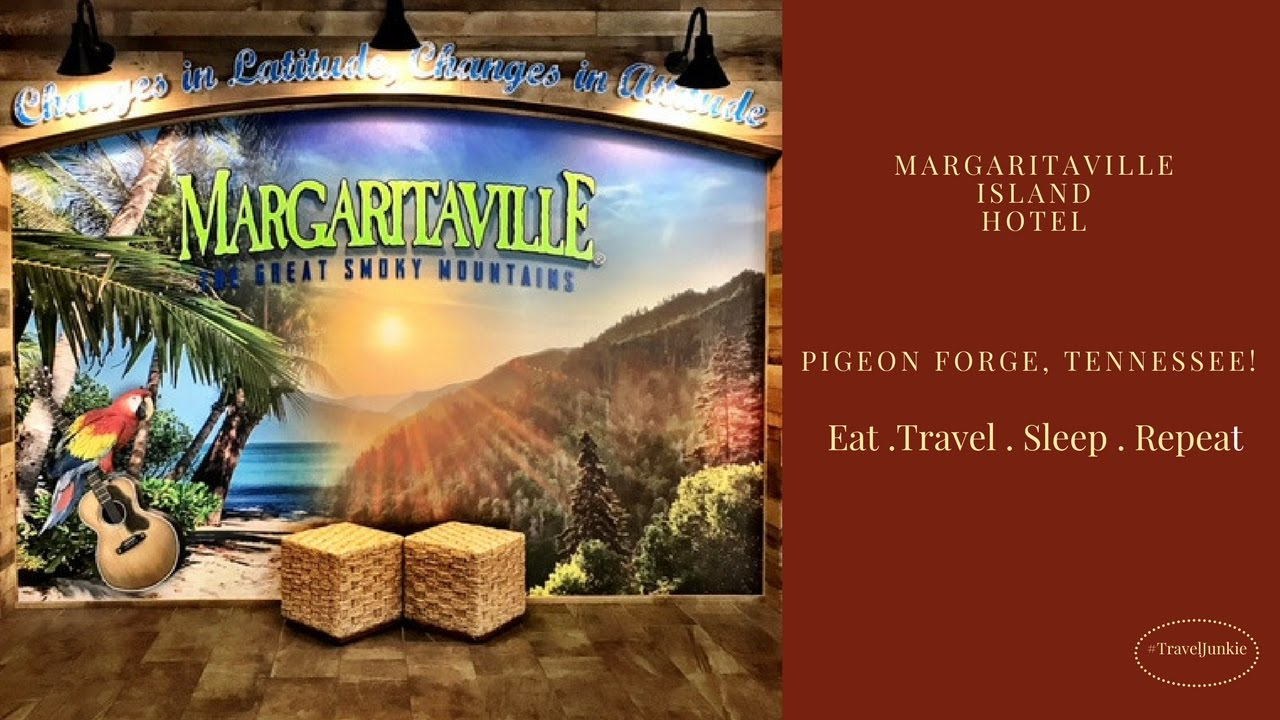 Best Hotel In Pigeon Forge Margaritaville Island Tennessee Travel Vlog