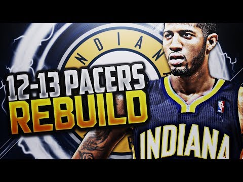 BIG 3 IN INDY!! '12-'13 PACERS REBUILD!! NBA 2K18