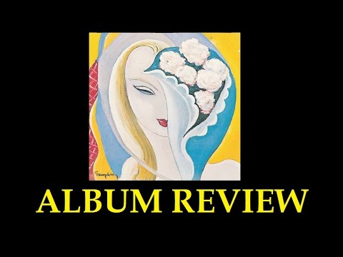 Derek And The Dominos Layla And Other Assorted Love Songs Review