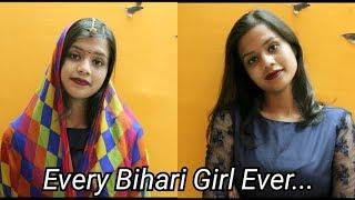 Every Bihari Girl Ever Ft. Suruchi Keshri | A Pink Humour Production |