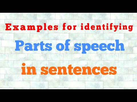 Examples for identifying 'Parts of speech' in sentences