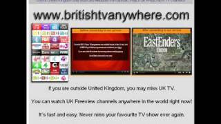 How to watch British TV Channels abroad. UK Freeview outside United Kingdom.
