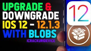 iOS 12 Jailbreak Prep: How to Upgrade & Downgrade iOS 12.1.2 with blobs! (pt. 2)