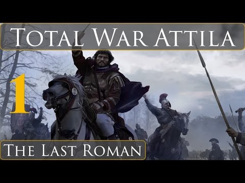 "Total War Attila The Last Roman Campaign Part 1 ""Victory Through Defeat"""