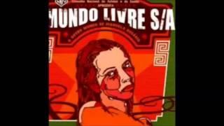 Mundo Livre S/A - O outro mundo de Manuela Rosário - 2004 - Full Album