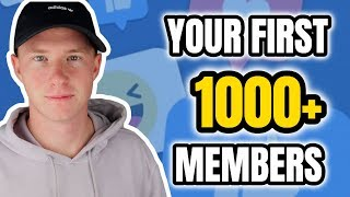 Facebook Groups: How to Get Your First 1,000 Members in 30 Days!