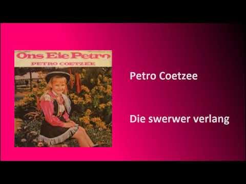 Petro Coetzee - Die Swerwer Verlang