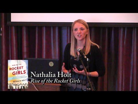 """Nathalia Holt, """"Rise of the Rocket Girls"""""""