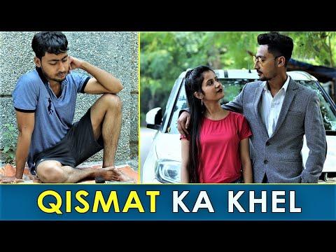Qismat || Qismat Ka Khel || Waqt Sabka Badalta Hai || Time Change