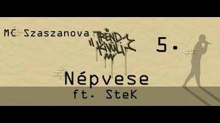 Szaszanova - Népvese ft SteK