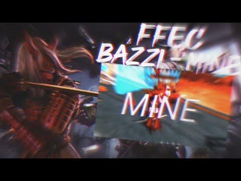 FFEC | BAZZI - MINE - FREE FIRE EDIT