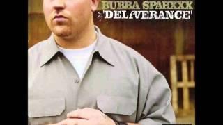 Bubba Sparxxx - Deliverance HQ