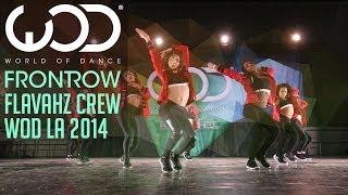 Flavahz | FRONTROW | World of Dance #WODLA