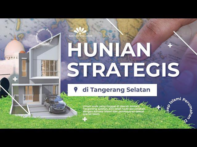 Hunian Strategis di Tangerang Selatan (Rabbani Premiere Residence)