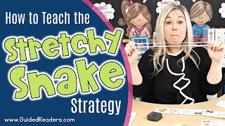 Reading Strategies   How to teach the Stretchy Snake Strategy