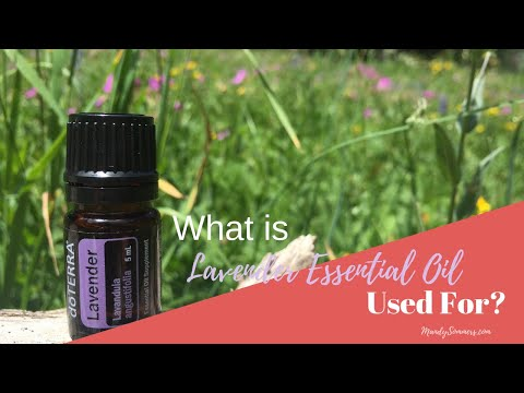 what-is-lavender-essential-oil-used-for?