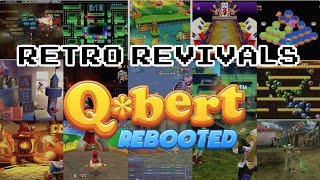 Retro Revivals - Q*bert Rebooted