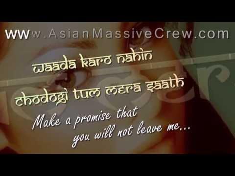 ★ ♥ ★ Waada Karo - lyrics + Translation [2010] ★ www.Asian-Massive-Crew.com ★ ♥ ★