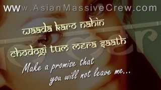 ★ ♥ ★ Waada Karo - lyrics + Translation [2010] ★ www.Asian-Massive-Crew.com ★ ♥ ★