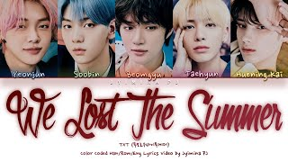 Download lagu TXT (투모로우바이투게더) - 'We Lost The Summer (날씨를 잃어버렸어)' Lyrics (Color Coded_Han_Rom_Eng)