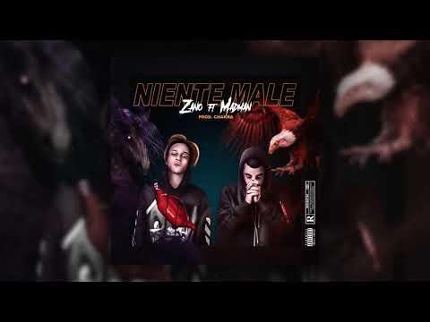 Zano - Niente Male (RMX) ft. MadMan (Prod. Chakra)