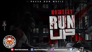 Howeezy - Run Up - November 2018