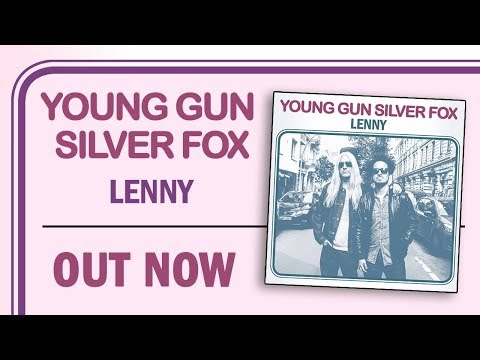 Young Gun Silver Fox - Lenny (lyric Video)