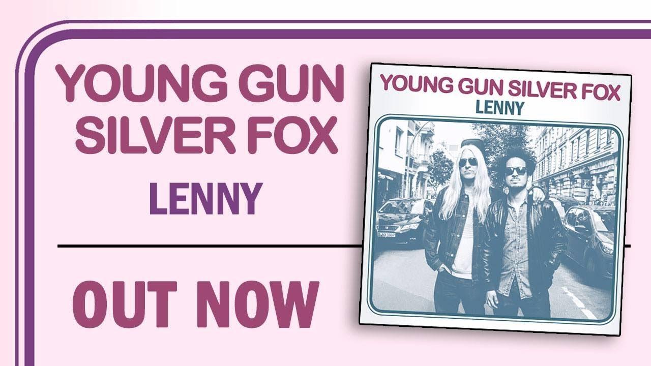 Young Gun Silver Fox Lenny Lyric Video