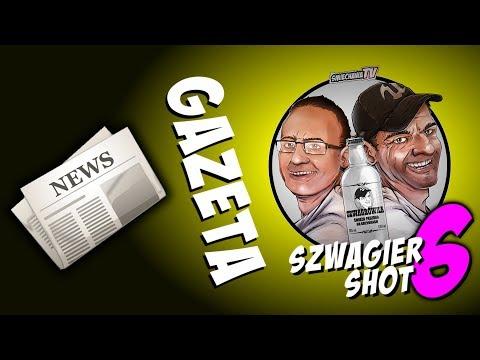 Gazeta - Szwagier SHOT 6