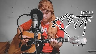 Dere - Kota (Acoustic Cover)
