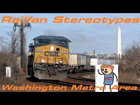 Northeast Megalopolis Railfan Stereotypes: Washington Metropolitan Area