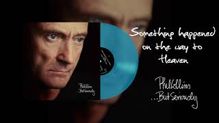Phil Collins - Something Happened On The Way To Heaven (2016 Remaster Turquoise Vinyl Edition)