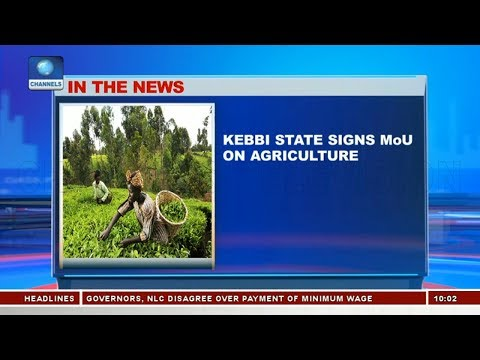 Kebbi State Signs MoU On Agriculture |Business Morning|