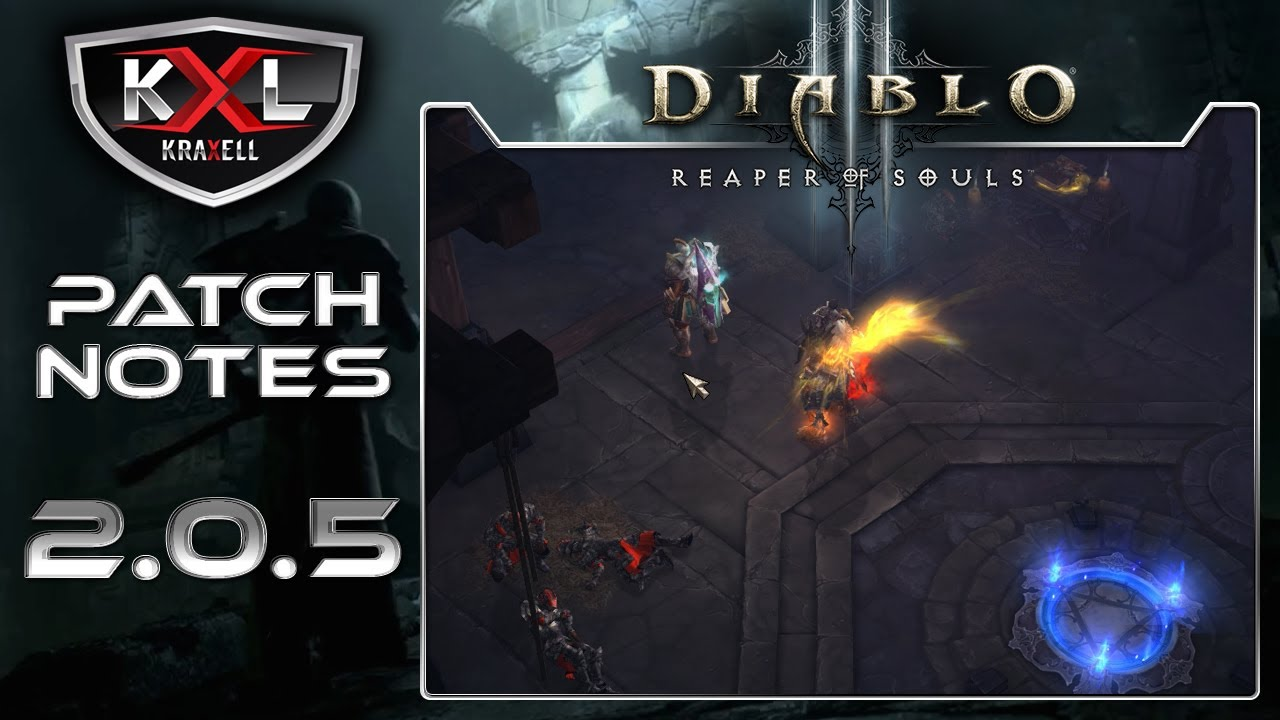 Diablo 3 Reaper of Souls 2.0.5 Patch-Notes German/Deutsch [1440p] Let's Patch - YouTube